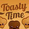 Время тостов (Toasty Time)